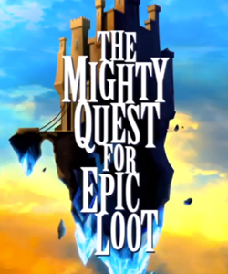 the_mighty_quest_for_epic_loot